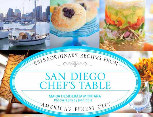 San Diego Chef's Table is a must for foodies headed to La Jolla and other areas of our city.